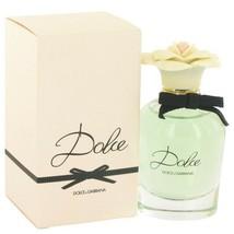 Dolce Perfume by Dolce & Gabbana 1.6 oz Eau De Parfum -100% Authentic - $43.01