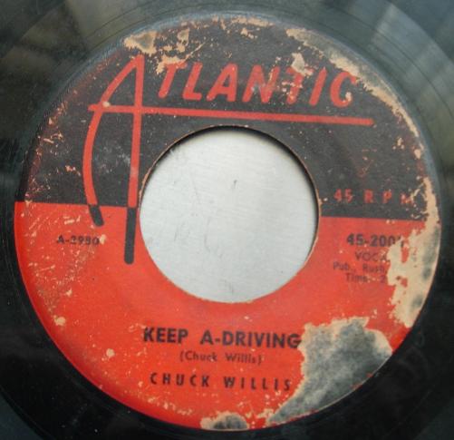 Chuck Willis - You'll Be My Love / Keep A-Driving - Atlantic 45-2005