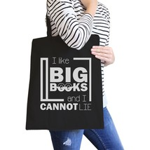 I Like Big Books Cannot Lie Black Canvas Bags - $14.99