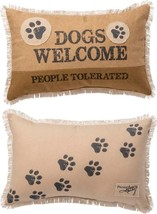 "Dogs Welcome People Tolerated Pillow  Primitives by Kathy 19"" by 12"" Dog - $36.99"