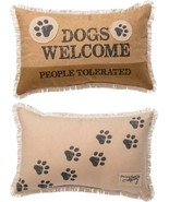 """Dogs Welcome People Tolerated Pillow  Primitives by Kathy 19"""" by 12"""" Dog - $36.99"""