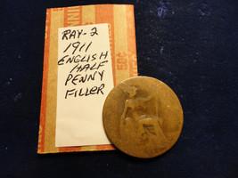 1911 English Half Penny - $2.48