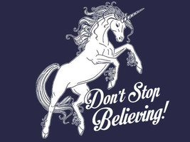 UNICORN TSHIRT Don't Stop Believing T-shirt Funny Kids Cosplay Cosplayer. - £8.71 GBP