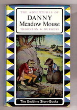 Thornton W. Burgess ADVENTURES OF DANNY MEADOW MOUSE 1964  Ex++ Canadian... - $12.83