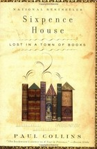 Sixpence House: Lost in A Town Of Books Collins, Paul - $8.50