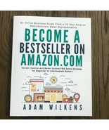 Become a Bestseller on Amazon.com; Vendor Central and... by Wilkens, Ada... - $10.89