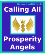 Billionaire Prosperity Spell Calling All Wealth Angels And Protection Lo... - $99.00