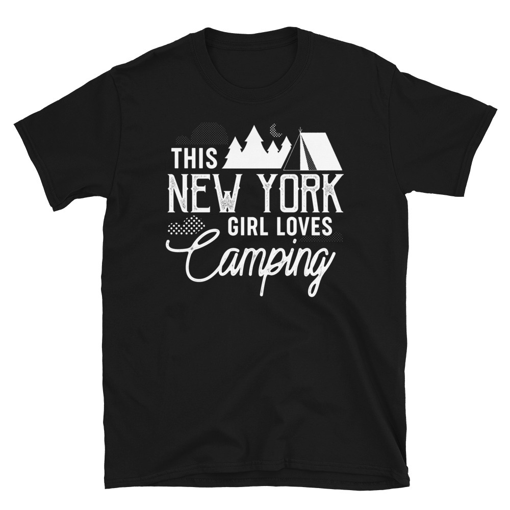 Primary image for USA State This New York Girl Loves Camping   Happy Camper Tshirt T-shirt
