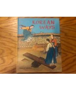Korean Ways [Hardcover] [Jan 01, 1987] Moffett, Eileen - $13.99