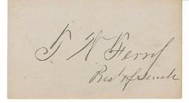 THOMAS WHITE FERRY c.1870s AUTOGRAPH - MI Senator & Pres. Pro-Tempore of... - $19.80