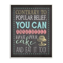 Stupell Home Décor You Can Have Your Cake And Eat It Too Chalkboard Look... - $28.69