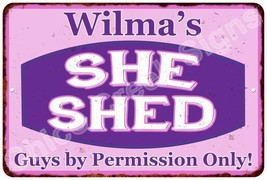 Wilma's Purple & Pink SHE SHED Vintage Sign 8x12 Woman Wall Décor A81200146 - $16.95+
