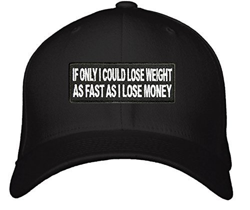 Funny Quote Hat - Adjustable Mens Black - If Only I Could Lose Weight As Fast As