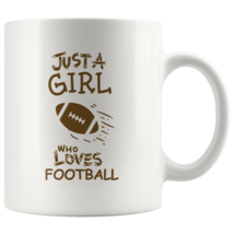Just a Girl Who Loves Football 11oz Ceramic Coffee Mug Gift Brown Text - $19.95