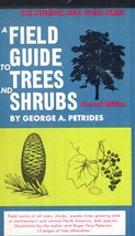 A Field Guide To Trees And Shrubs By George A. Petrides - $4.00