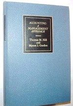 Accounting: A Managerial Approach [Hardcover] [Jan 01, 1960] Thomas M. Hill and