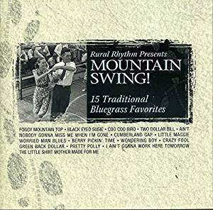 Mountain Swing! : 15 Traditional Bluegrass Favorites Cd