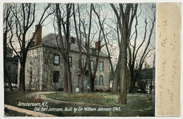 Old Undivided Back Postcard Old Fort Johnson Amsterdam NY Sir William Jo... - $19.55