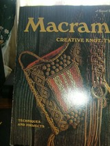 Macrame Creative Knot Tying Techniques and projects  Sunset books 1972 - $3.96