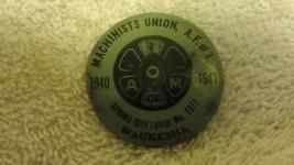 1940-41,MACHINISTS UNION A.F.OF L.WAUKESHA WI 1... - $62.70