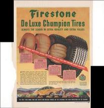 Firestone De Luxe Champion Tires Leaders In Quality 1946 Antique Advertisement - $3.25