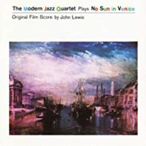 No Sun In Venice by The Modern Jazz Quartet Cd