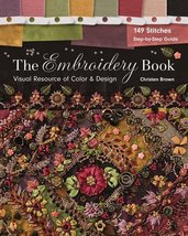 The Embroidery Book: Visual Resource of Color & Design - 149 Stitches - ... - $17.11