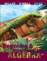 Beginning and Intermediate Algebra [Hardcover] Miller, Julie; O'Neill, M... - $10.00