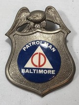 VINTAGE OBSOLETE PATROLMAN CIVIL DEFENSE BALTIMORE BADGE EAGLE  - $59.99