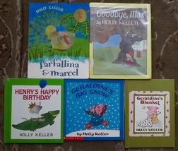 5 Holly Keller books Geraldine's Blanket, Geraldine's Big Snow - $8.00