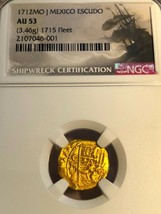 MEXICO 1712 DATED ESCUDOS NGC 53 1715 FLEET SHIPWRECK TREASURE PIRATE GO... - $10,500.00