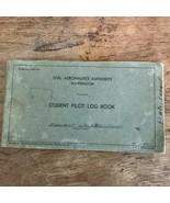 1940 Civil Aeronautics Authority Student Pilot Log Book w/ Certificate A... - $49.49