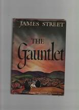 The Gauntlet - James Street - HC - 1945 - Doubleday, Doran & Co. Inc.  - $6.85