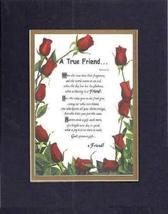 Touching and Heartfelt Poem for Friends - [A True Friend. ] on 11 x 14 CUSTOM-CU - $16.33