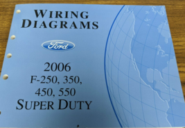 2006 Ford f-250 f350 f250 450 550 wiring diagram ETM EWD manual - $99.12