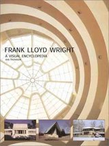 Frank Lloyd Wright: A Visual Encyclopedia by Thomson, Iain (2000) Paperb... - $48.95
