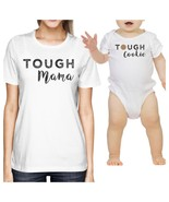 Tough Mama & Cookie White Cute Mothers Day Gifts New Mom and Baby - $30.99