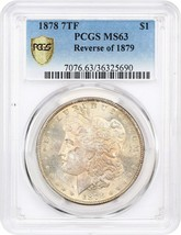 1878 7TF Reverse of 1879 $1 PCGS MS63 - Morgan Silver Dollar - $295.85