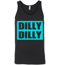 Dilly Dilly Unisex Tank - $21.90+