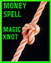Money Spell, Money knot spell, Money, Prosperity and riches millionaire magic - $27.00