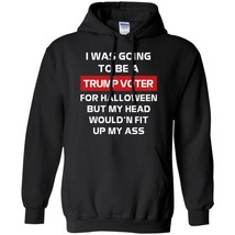 Long Sleeves I Was Going To Be A Trump Voter For Halloween New S-5XL - $39.55