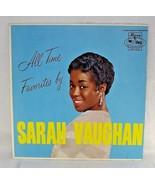 """SARAH VAUGHAN """"ALL TIME FAVORITES BY SARAH VAUGHAN"""" PREMIUM QUALITY USED LP - $20.00"""