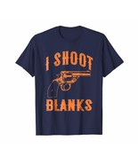 Uncle Shirts -   Cool I Shoot Blanks Shirt For Boys Who Undergone Vasect... - $19.95+