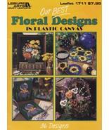 Our Best Floral Designs Plastic Canvas Pattern Booklet LA 1711 Roses Mum... - $6.95