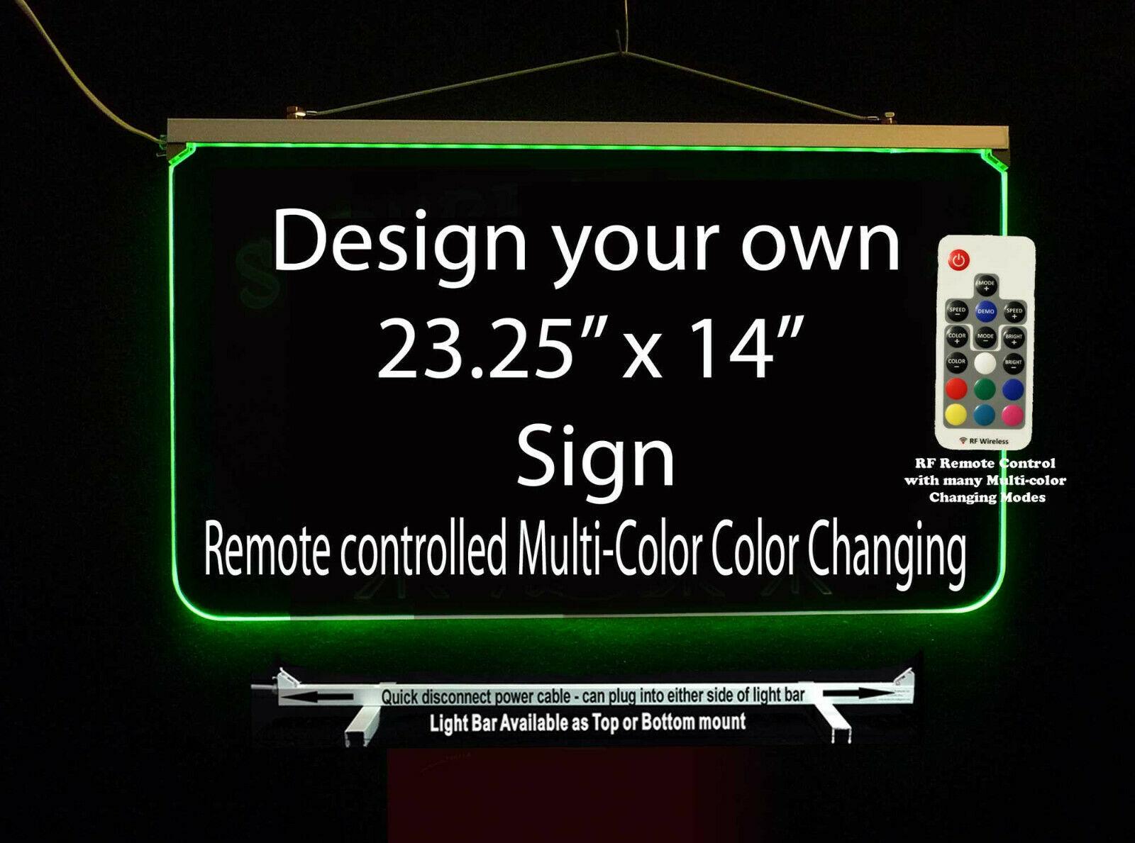"Custom LED Sign, LED Acrylic 23.25"" x 14"", Design your own sign"