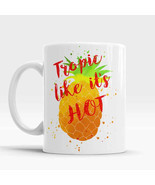 Pineapple Funny Mug Tropic like it's hot, Quote mug Gift for Her, Pineap... - £9.77 GBP