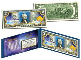 TAURUS * Horoscope Zodiac * Genuine Legal Tender Colorized U.S. $2 Bill - $13.95