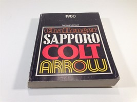 1980 Challenger Sapporo Colt Arrow Service OEM Shop Manual 81-270-0004 - $12.99