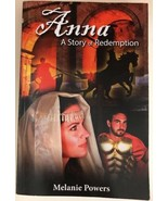 Anna A Story of Redemption by Melanie Powers Paperback Book 2010 - $8.90