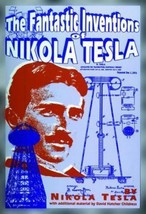 THE FANTASTIC INVENTIONS OF NIKOLA TESLA Childress 1st ed. NEW - $83.30